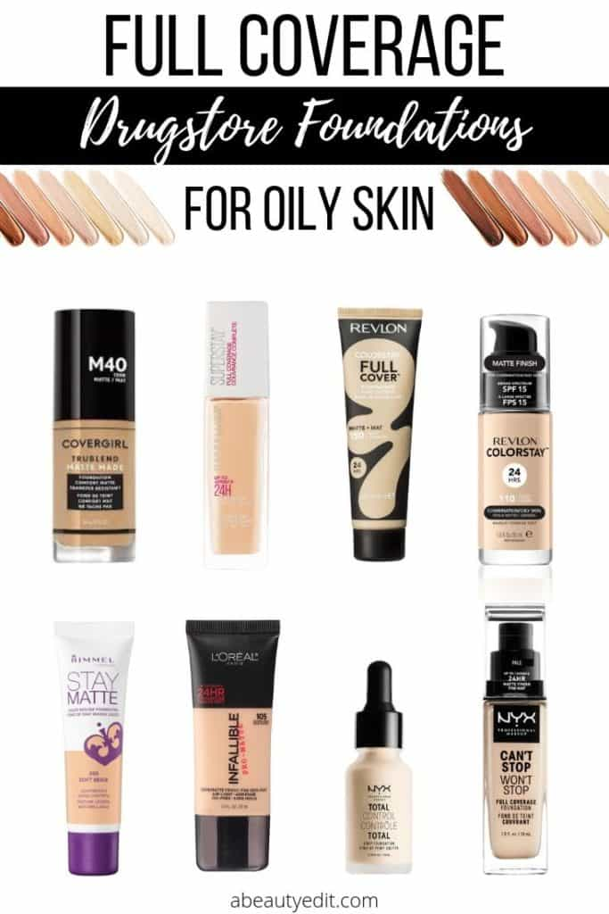Full coverage drugstore foundations for oily skin