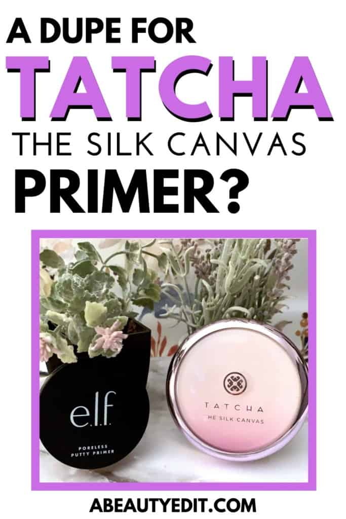 A Dupe for Tatcha The Silk Canvas Makeup Primer?