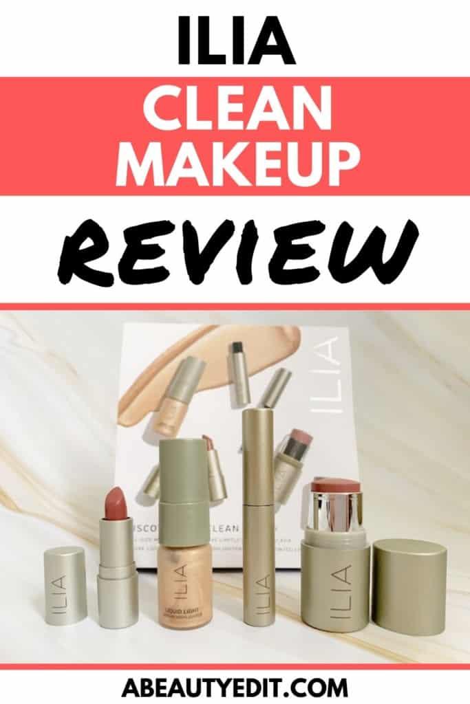 ILIA Clean Color Makeup Review