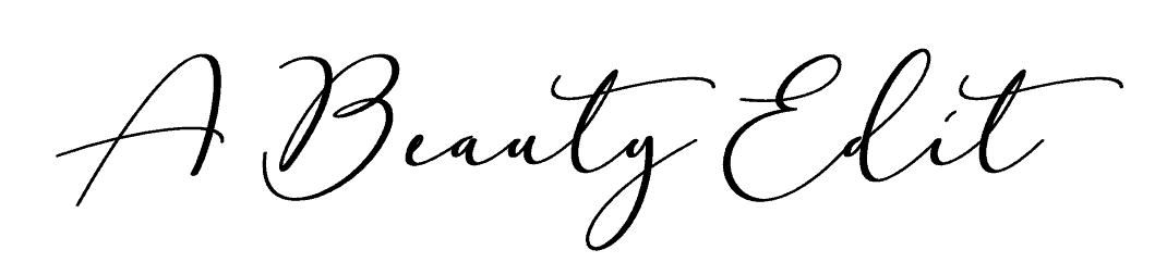 A Beauty Edit