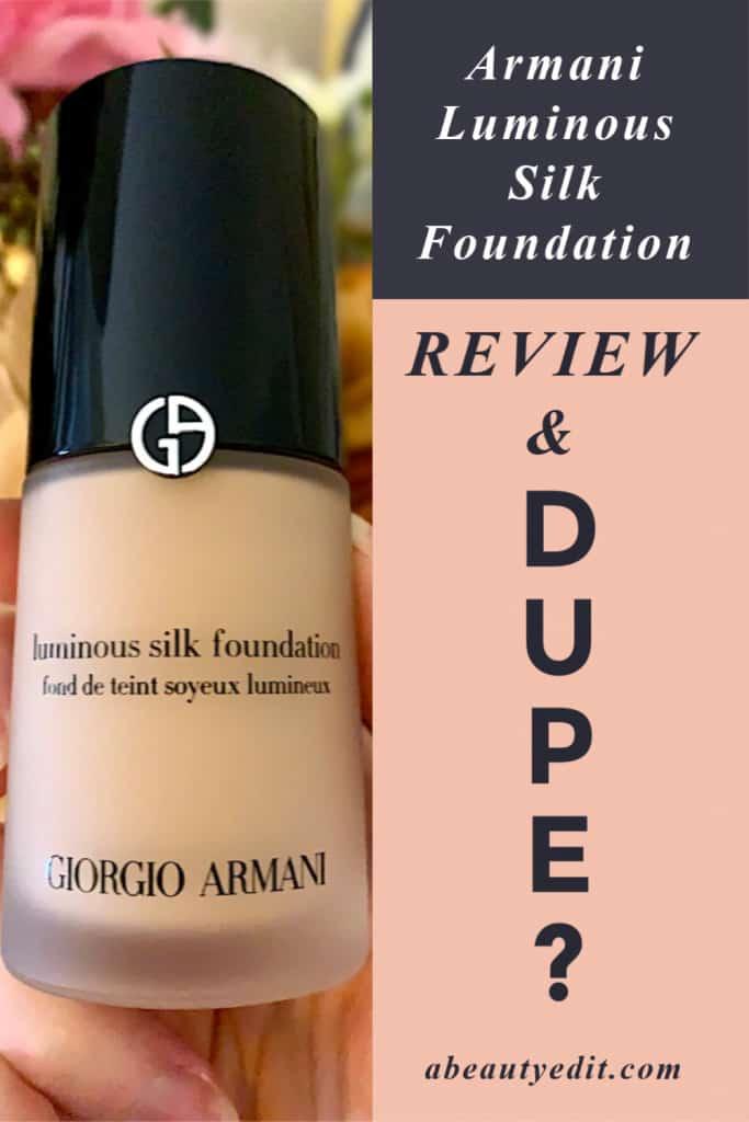 A Dupe for Giorgio Armani Luminous Silk Foundation