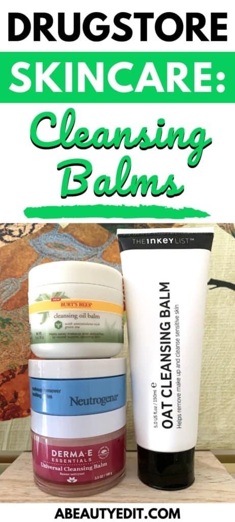 Drugstore Skincare Cleansing Balms