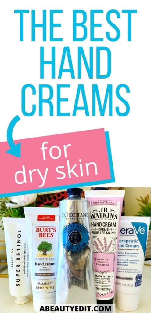 The Best Hand Creams for Dry Skin