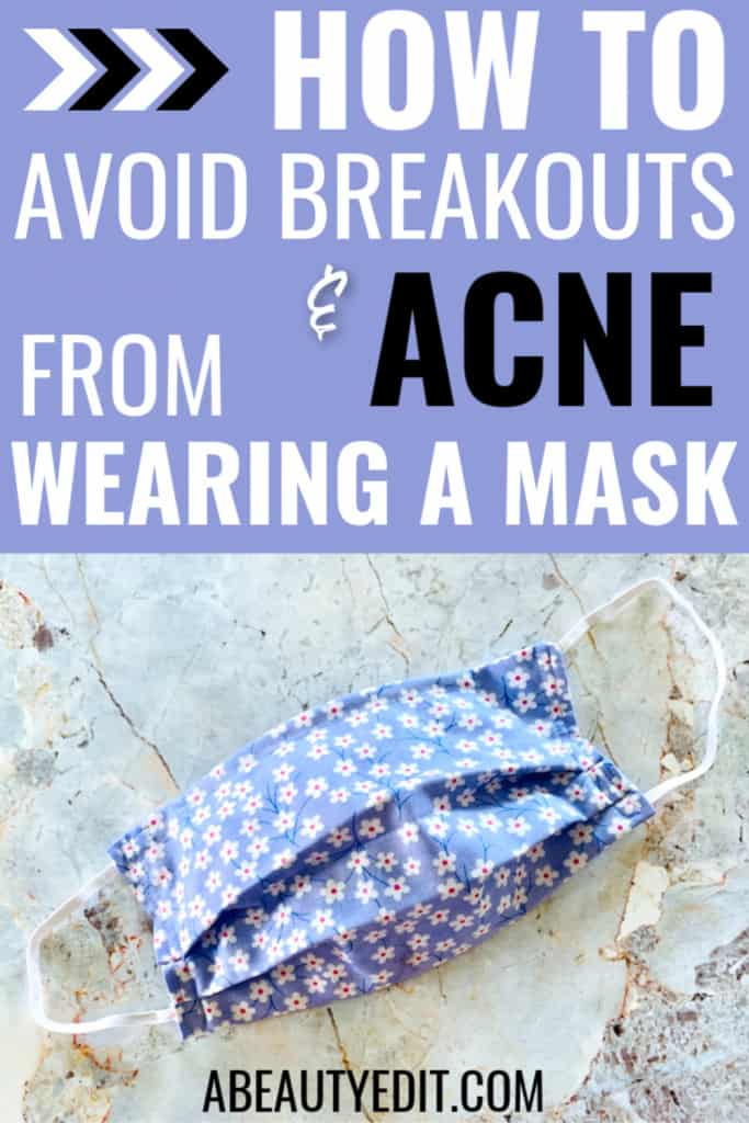 How to Avoid Breakout & Acne From Wearing A Face Mask