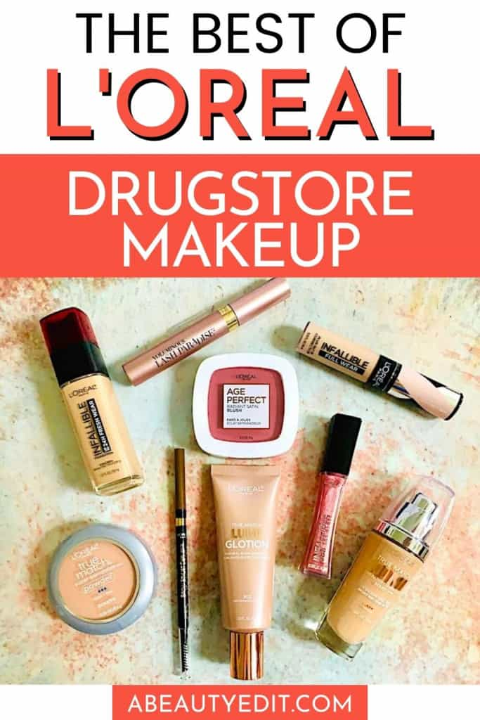 The Best of L'Oreal Drugstore Makeup Products 2020