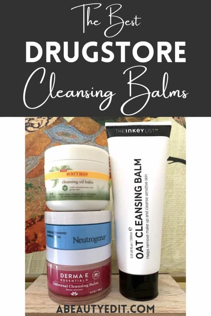 Drugstore Skincare: The Best Cleansing Balms