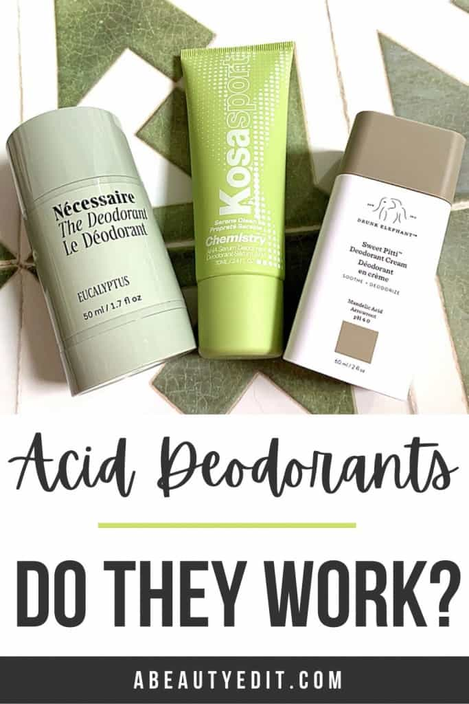 Acid Deodorants - Do They Work Drunk Elephant, Nécessaire and Kosas flatlay