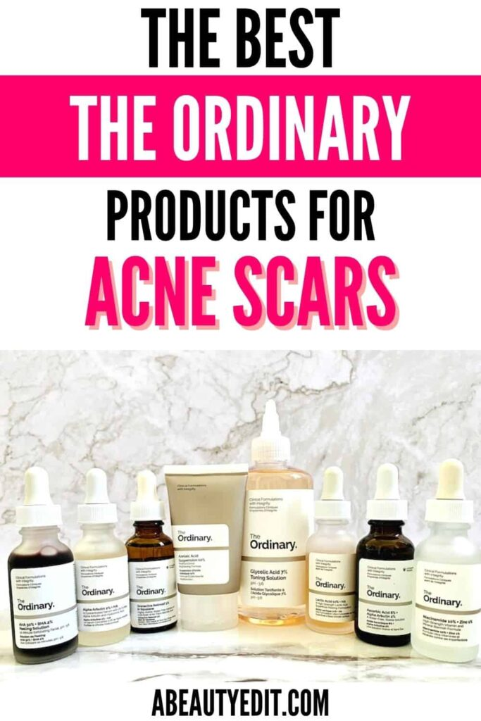 8 Best The Ordinary Products for Acne Scars