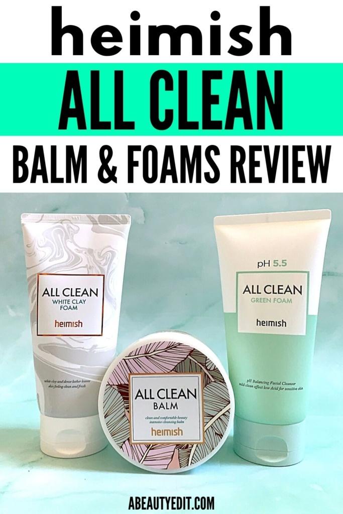 Heimish All Clean Balm & Foams - Review