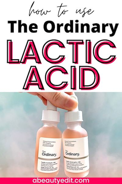 How to Use The Ordinary Lactic Acid